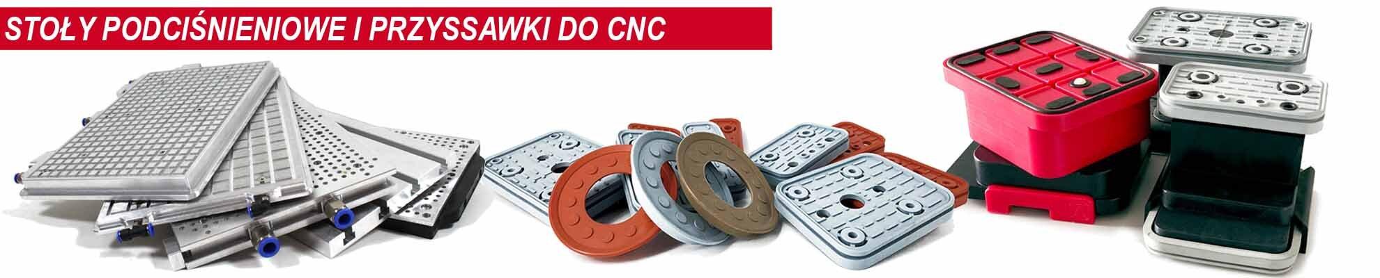 Technika próżniowa - stoły podciśnieniowe przyssawki CNC